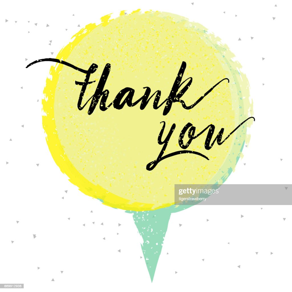 Thank you, hand written calligraphy. Brush painted letters on round watercolor stroke background or textured speech bubble. Vector illustration.