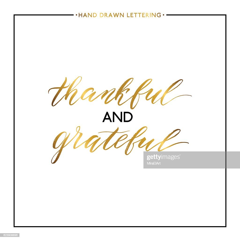 Thankful and grateful gold lettering isolated on white background