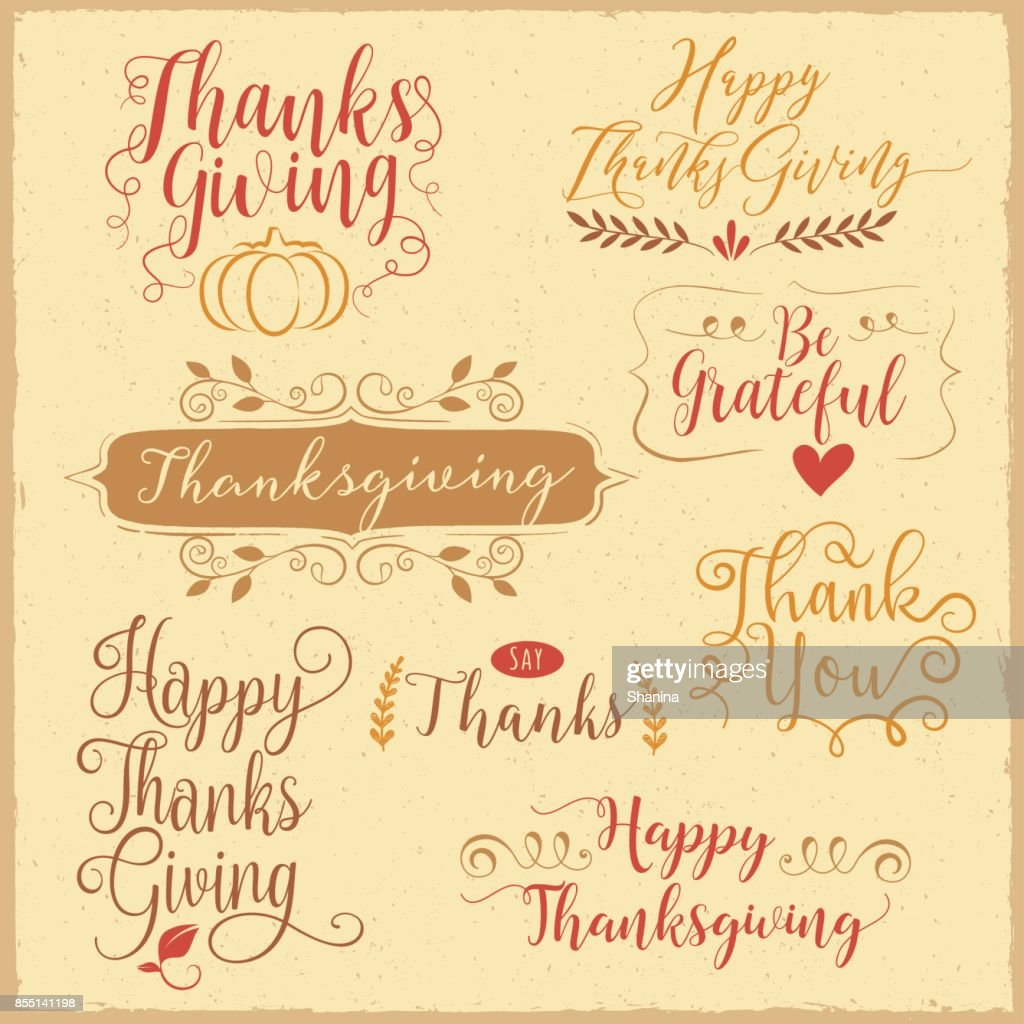 Thanksgiving Calligraphy Greetings Vector Art Getty Images