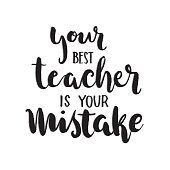 The Best Teacher Is Your Mistake. Buddha Quote
