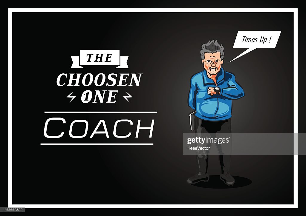 The choosen one coach