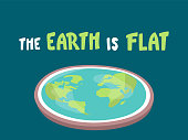 the Earth is flat. Lettering. Flat earth concept illustration. Ancient cosmology model and modern pseudoscientific conspiracy theory. Isolated vector clip art. hand written