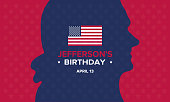 Thomas Jefferson's Birthday poster. Сelebrated on April 14. The official annual holiday in honor of the third president of the United States. Banner, greeting card and background. Vector illustration