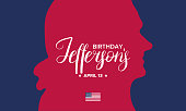 Thomas Jefferson's Birthday. Poster with handwritten lettering. Сelebrated on April 14. Official annual holiday in honor of the third president of the United States. Vector banner, card and background