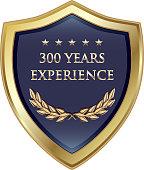 Three Hundred Years Experience Gold Shield