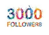 three thousand followers
