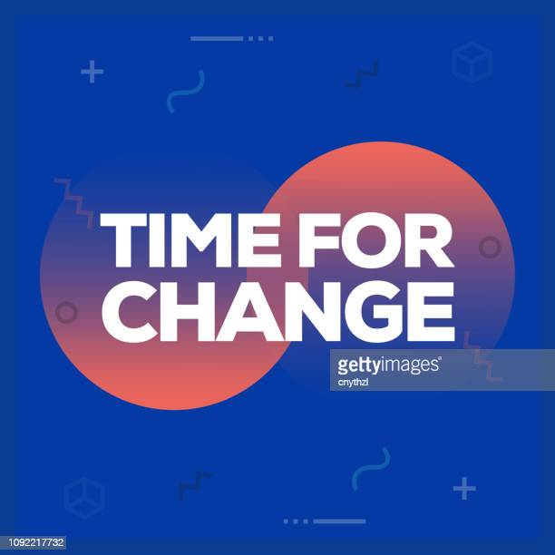 time for change. inspiring creative motivation quote poster template. vector typography - illustration - motivation stock illustrations, clip art, cartoons, & icons