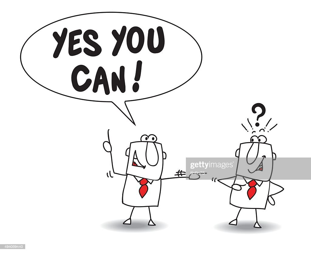 To tell someone Yes you can