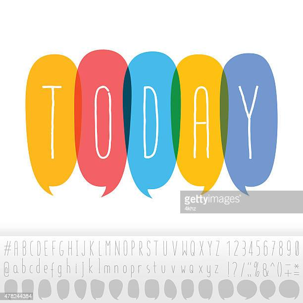 today text in speech bubbles with alphabet design set - today single word stock illustrations