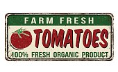 Tomatoes vintage rusty metal sign