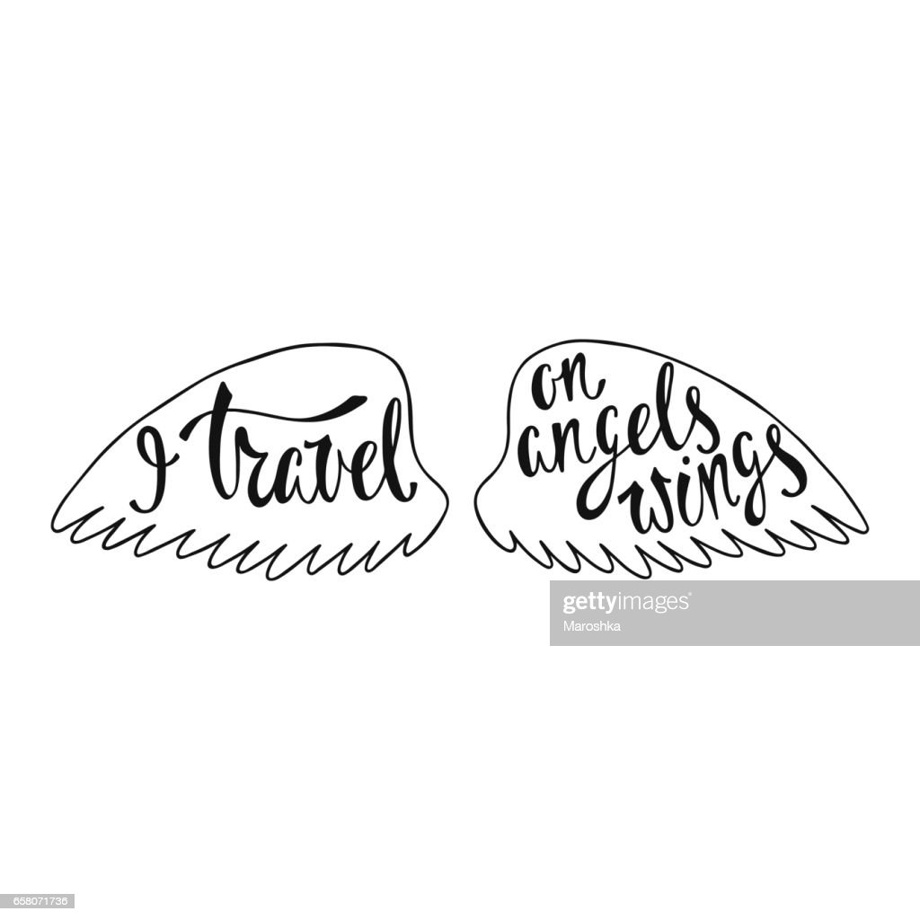 I travel on angels wings. Inspirational quote