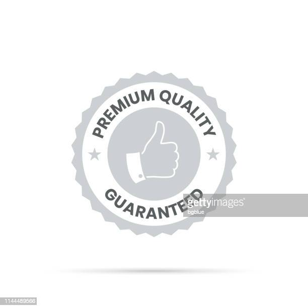 illustrazioni stock, clip art, cartoni animati e icone di tendenza di trendy gray badge - premium quality, guaranteed - affidabilità