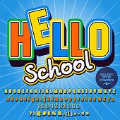 Trendy vector alphabet set. Font with text Hello School