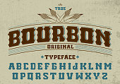 True bourbon typeface.