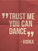 Trust me you can dance - quote