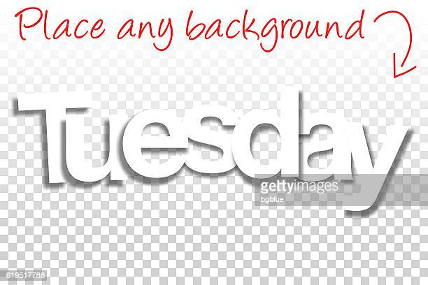 tuesday sign for design - paper font - blank background - tuesday stock illustrations
