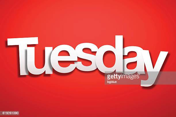 tuesday sign with red background - paper font - tuesday stock illustrations