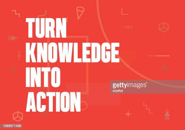 verwandeln sie wissen in aktion. inspirierende kreative motivation poster angebotsvorlage. typografie vektor - illustration - motivation stock-grafiken, -clipart, -cartoons und -symbole