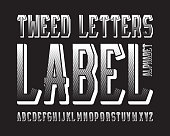 Tweed Letters Label typeface. White contrasting font. Isolated english alphabet.