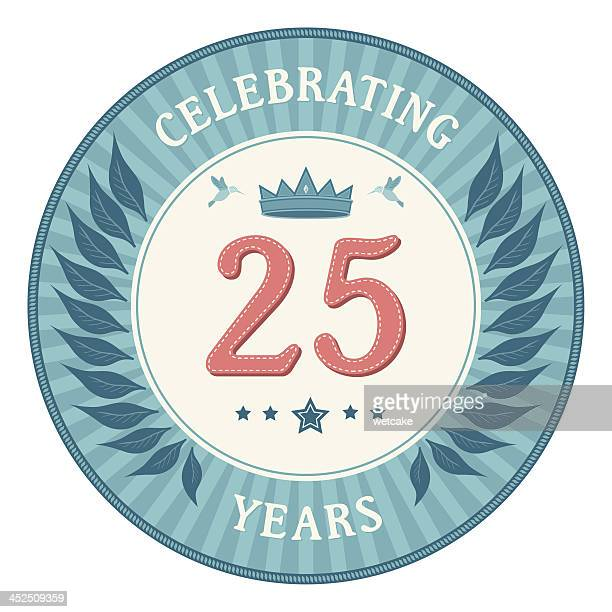 twenty five years anniversary badge - 25 29 years stock illustrations