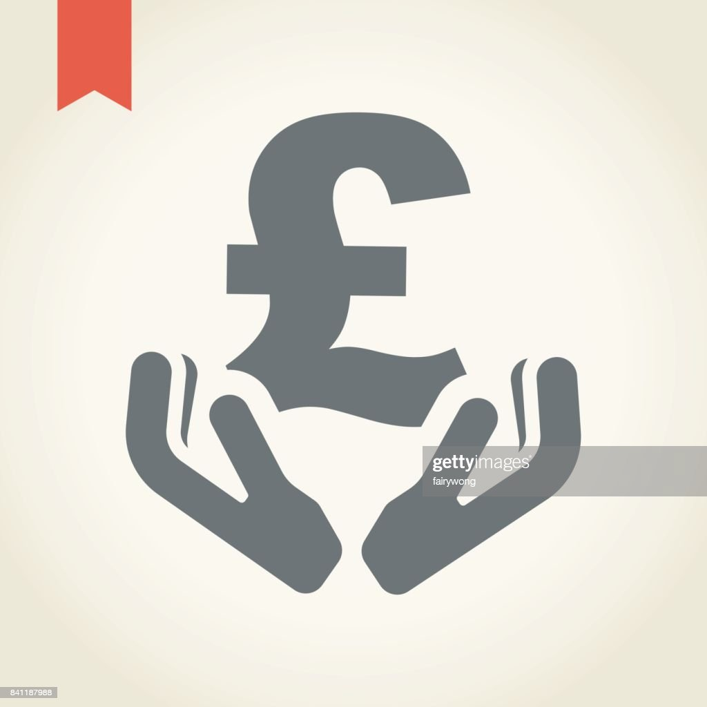 Two Hand Holding Pound Sterling Currency Symbol Vector Art Getty