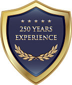Two Hundred Fifty Years Experience Gold Shield