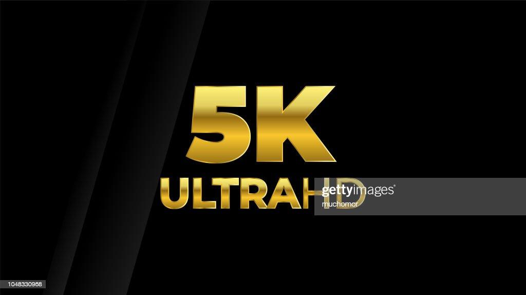 5K Ultra HD symbol