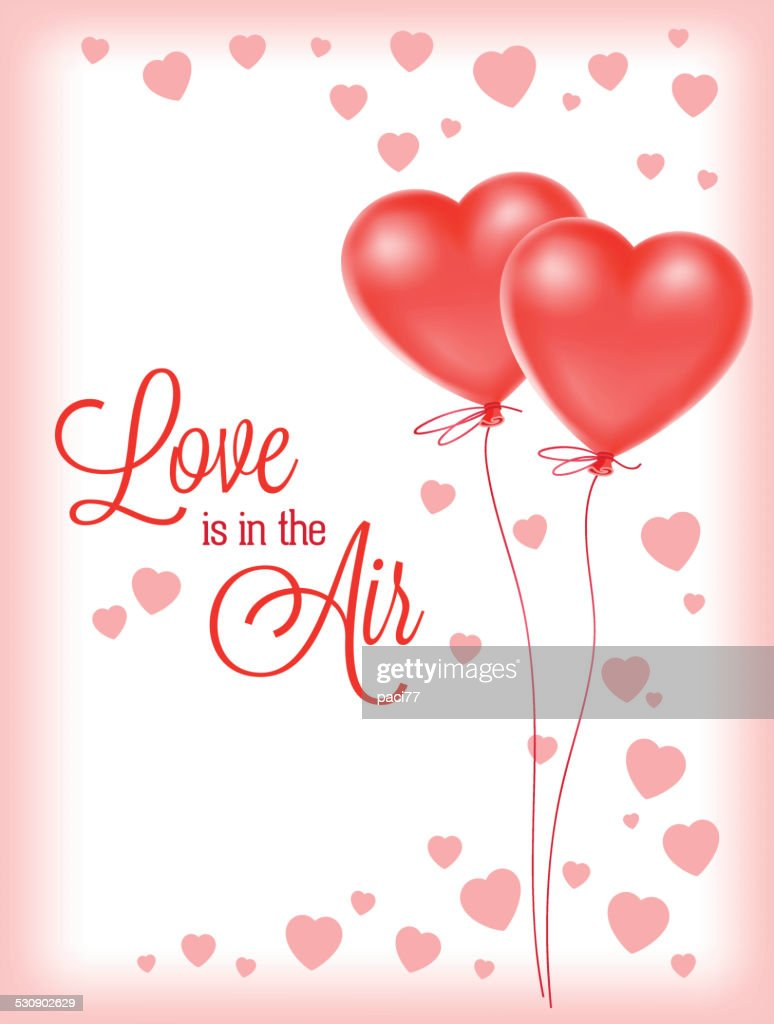 Valentines Day Love Is In The Air Vector Art Getty Images