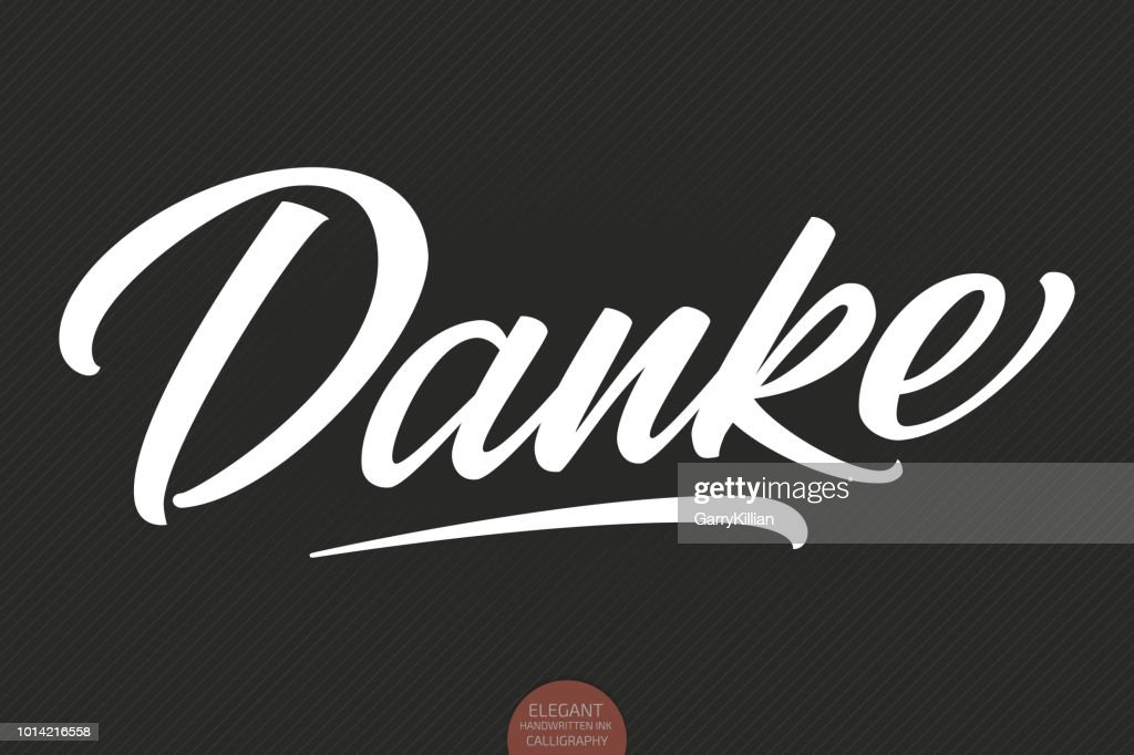 Vector hand drawn lettering Danke. Elegant modern handwritten calligraphy with thankful quote. Ink illustration. Typography poster on dark background. For cards, invitations, prints etc.