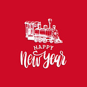 Vector Happy New Year hand lettering with toy train illustration on red background.Festive typography for greeting card.