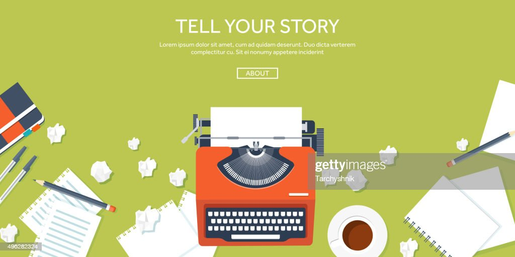 Vector illustration.  Flat typewrite. Tell your story. Author. Blogging