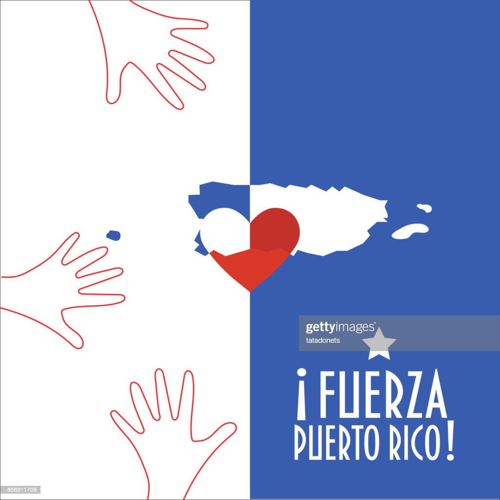Vector illustration for Purto Rico relief and recovery after hurricane Maria, floods, landfalls. Supporting victims, charity and aid work promotion. Map, Heart and text in Spanish: Strong Puerto Rico.
