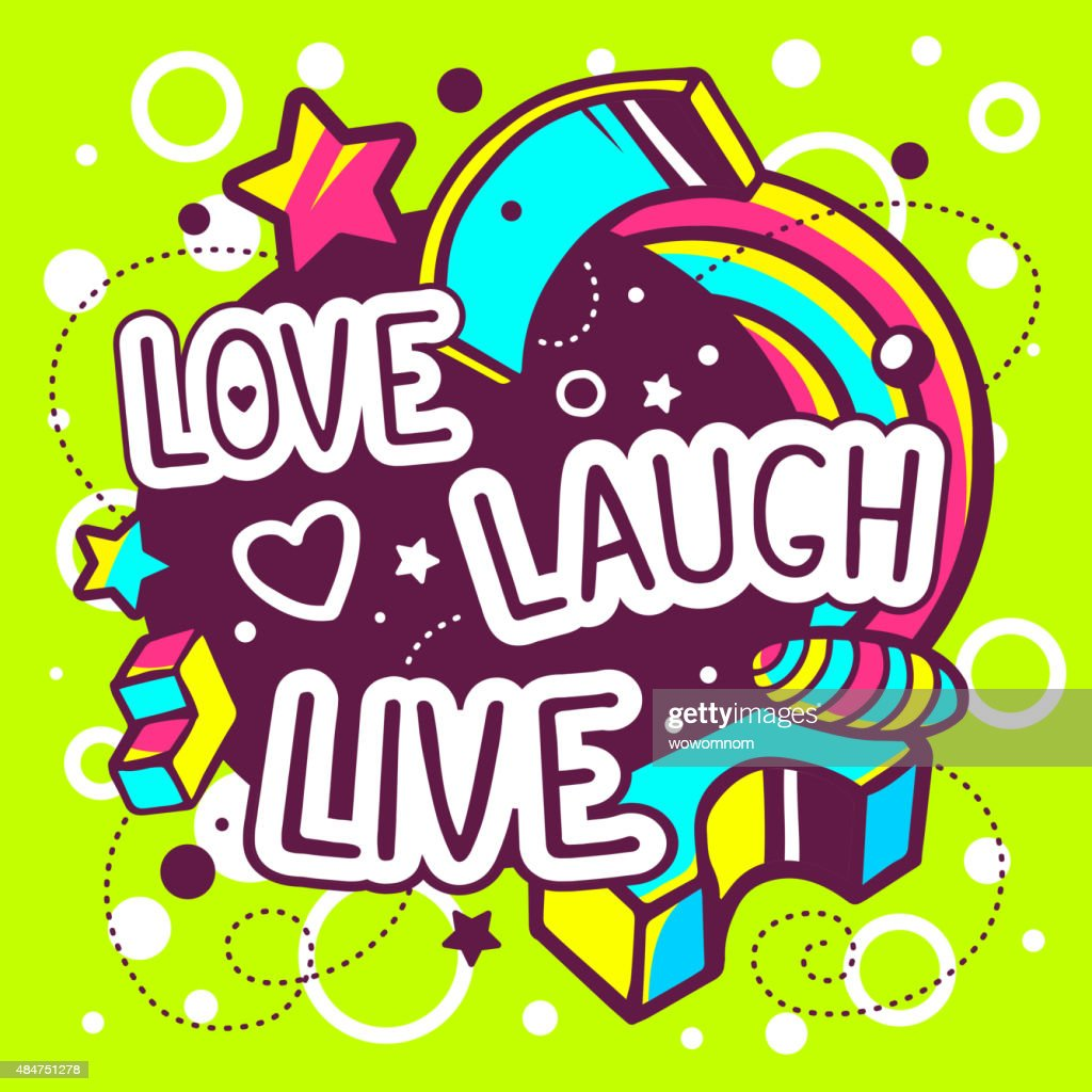 Vector illustration of colorful love laugh live quote