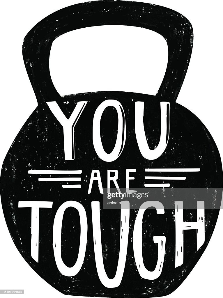 Vector illustration with a dumbbell and phrase You are tough