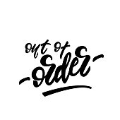 Vector illustration with lettering design Out of order