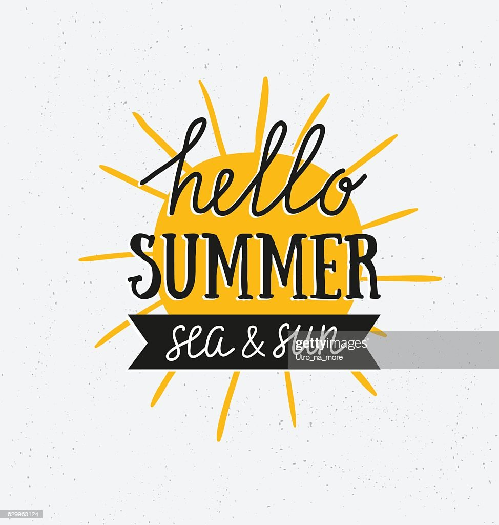 Vector lettering phrase 'Hello summer' on grunge background with sun.