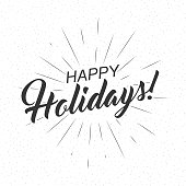 Vector monochrome text Happy Holidays for greeting card, flyer, poster
