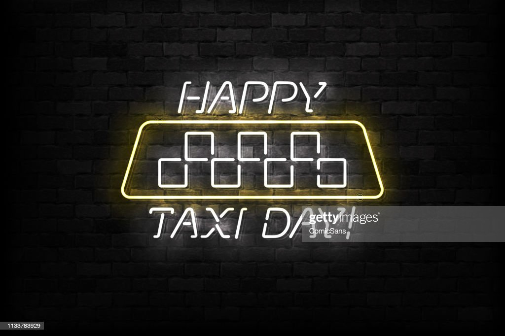 Vector realistic isolated neon sign of World Taxi Day logo for template decoration and layout covering on the wall background.