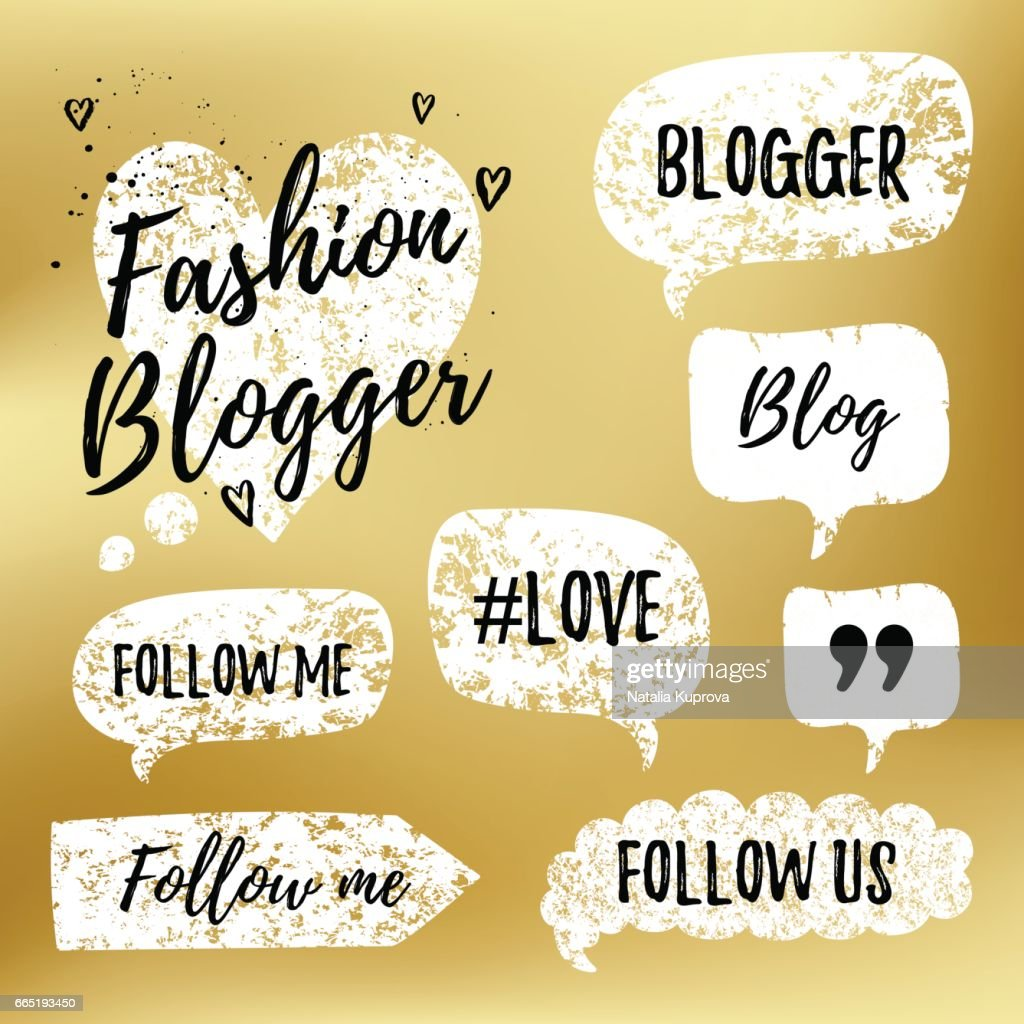 Vector speech bubbles with phrases Fashon Blogger, Blog, love, follow me on gold blurred background. Hand drawn blog label in grunge style with hashtag. Social media icons set.