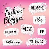 Vector speech bubbles with phrases Fashon Blogger, Blog, love, follow me on pink blurred background. Hand drawn blog label in grunge style with hashtag. Social media icons set.