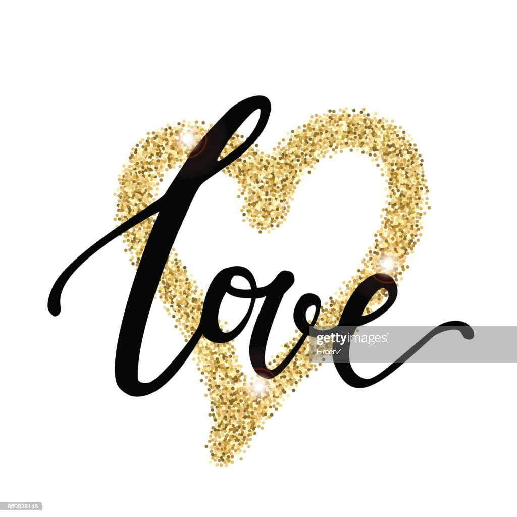 "Vector trendy illustration with ""Love"" lettering and golden glitter effect. Handwritten design. Modern calligraphy."