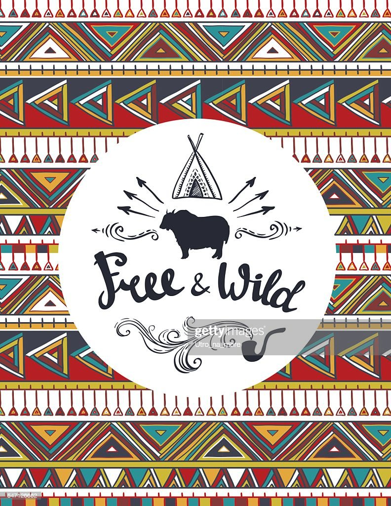 Vector tribal Card Template with hipster lettering 'Free and wild'