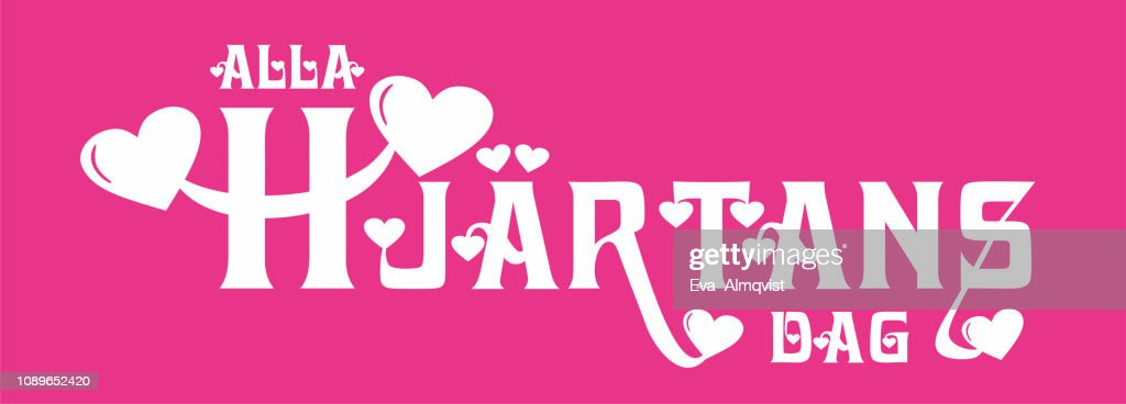 Vektor illustration with text and hearts. The text Alla hjärtans dag, The Swedish text means All Hearts Day in Swedish, Its the same day as Valentines Day. Pink and white.