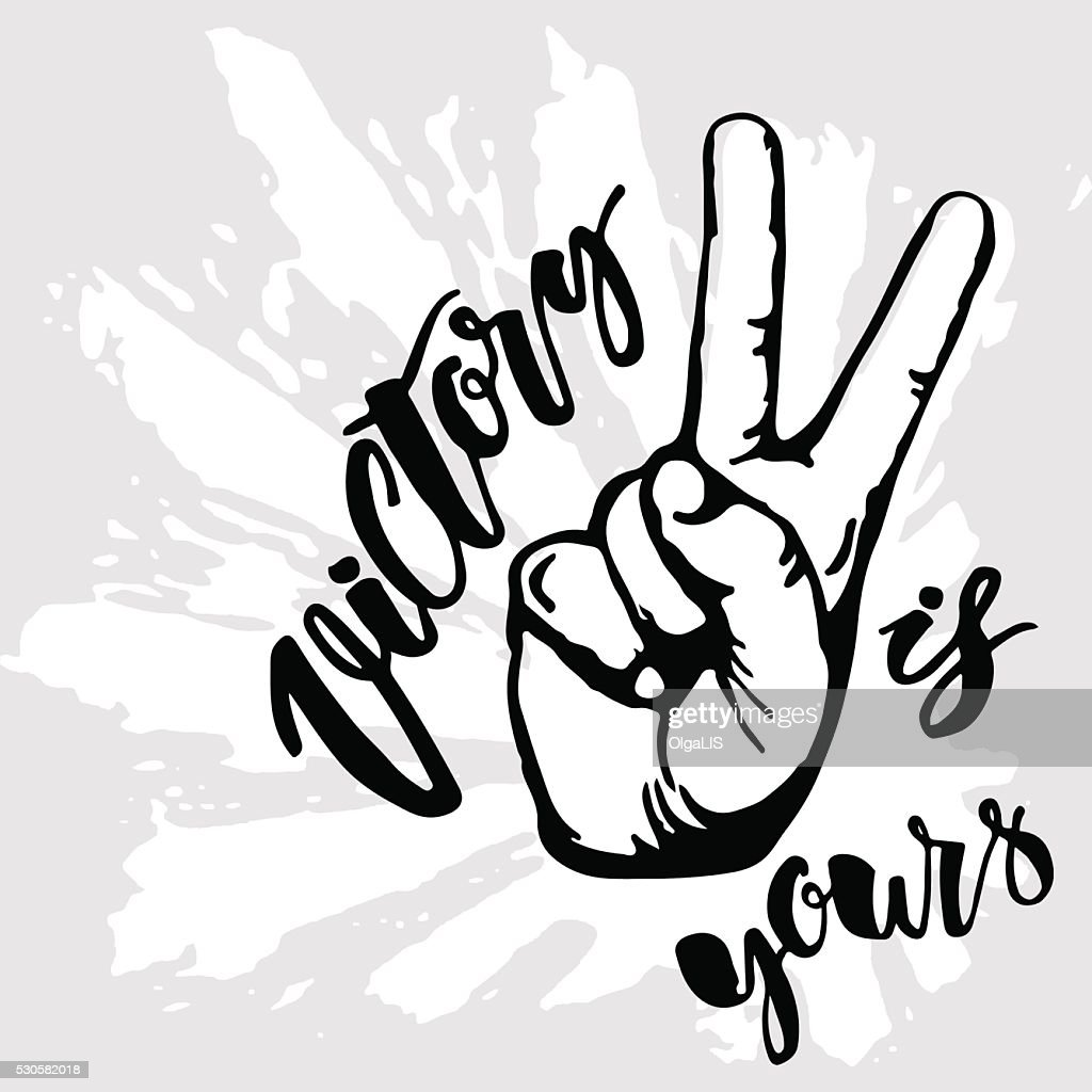 Victory sign. Victory is yours