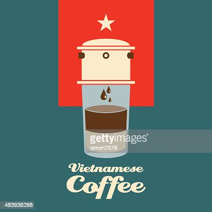 Vietnamese Coffee Drip High Res Vector Graphic Getty Images