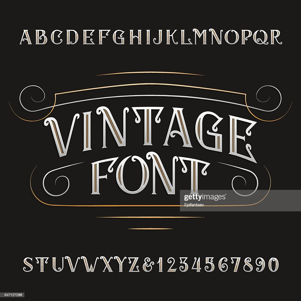 Vintage alphabet. Ornate type letters and numbers.