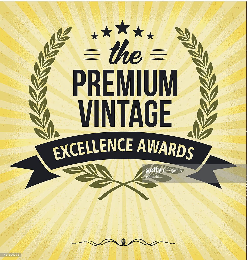 Vintage excellence awards label with Laurel Wreath