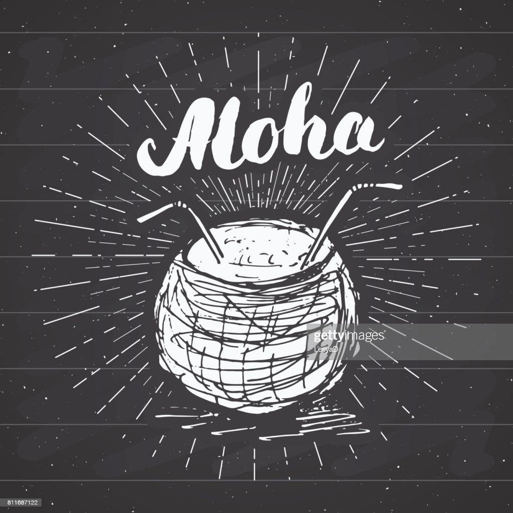 Vintage Label Handgezeichnete Kokosnuss Mit Schriftzug Aloha Grunge ...