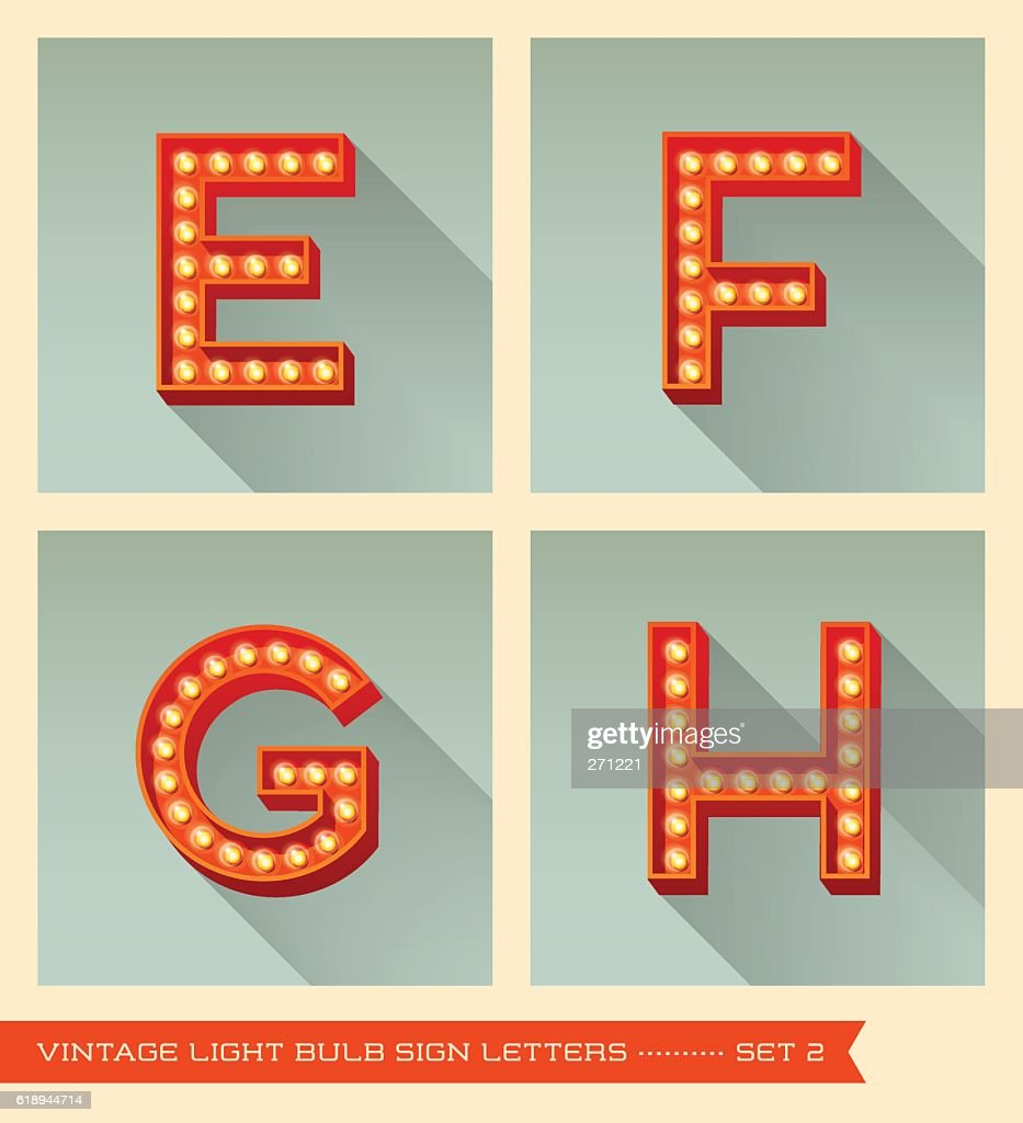 vintage light bulb sign letters e, f, g, h,