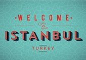 Vintage Welcome to Istanbul Typography